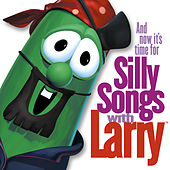 Play & Download Silly Songs With Larry by VeggieTales | Napster