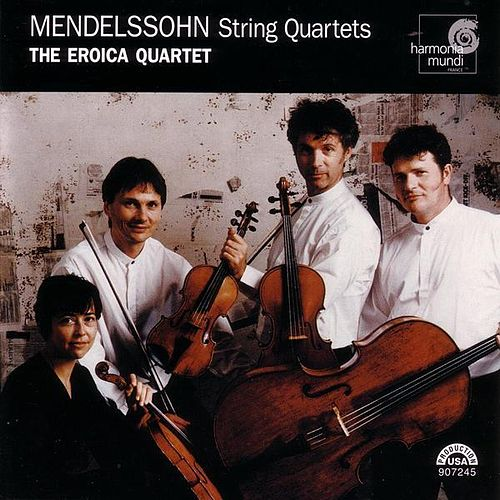 String Quartets by Felix Mendelssohn