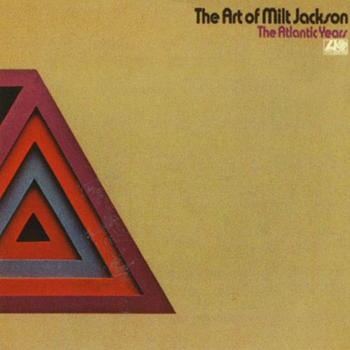 Play & Download The Art Of Milt Jackson by Milt Jackson | Napster