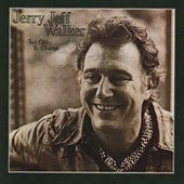 Too Old To Change by Jerry Jeff Walker