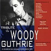 A Tribute To Woody Guthrie by Various Artists