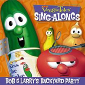 Play & Download Bob & Larry's Backyard Party by VeggieTales | Napster
