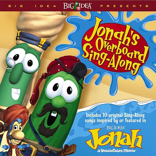 Play & Download Jonah's Overboard Sing-Along by VeggieTales | Napster