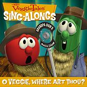 Play & Download O Veggie, Where Art Thou? by VeggieTales | Napster