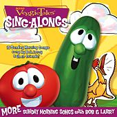 Play & Download More Sunday Morning Songs With Bob & Larry by VeggieTales | Napster