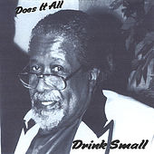 Play & Download Does It All by Drink Small | Napster