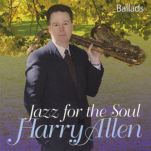 Play & Download Jazz For The Soul by Harry Allen | Napster