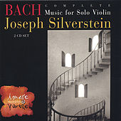 Play & Download BACH: Complete Music for Solo Violin (2-CD set) by Joseph Silverstein | Napster