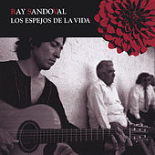 The Mirrors Of The Life (Imported Enhanced CD) by Ray Sandoval