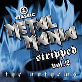 Play & Download Vh1 Metal Mania Stripped Volume 2: The Anthems by Various Artists | Napster