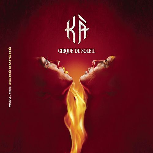 Play & Download Ka' by Cirque du Soleil | Napster