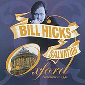 Play & Download Salvation: Oxford, November 11th, 1992 by Bill Hicks | Napster