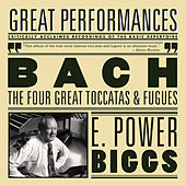 Bach: The Four Great Toccatas and Fugues  - The Four Antiphonal by E. Power Biggs
