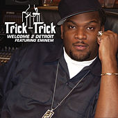 Play & Download Welcome 2 Detroit by Trick Trick | Napster