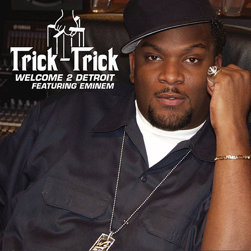 Welcome 2 Detroit by Trick Trick