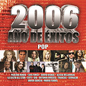Play & Download 2006 Ano De Exitos :pop by Various Artists | Napster