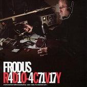 Radio Activity by Frodus