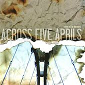 Living In the Moment by Across Five Aprils