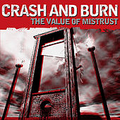The Value of Mistrust by Crash and Burn