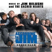 Play & Download According To Jim by Jim Belushi And The Sacred Hearts | Napster