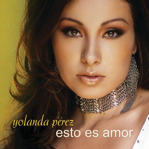Play & Download Esto Es Amor by Yolanda Perez | Napster