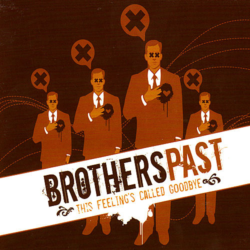 Play & Download This Feeling's Called Goodbye by Brothers Past | Napster