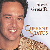 Play & Download Current Status by Steve Grisaffe | Napster