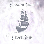 Play & Download Silver Ship by Suzanne Ciani | Napster