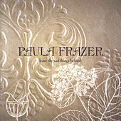 Play & Download Leave The Sad Things Behind by Paula Frazer | Napster