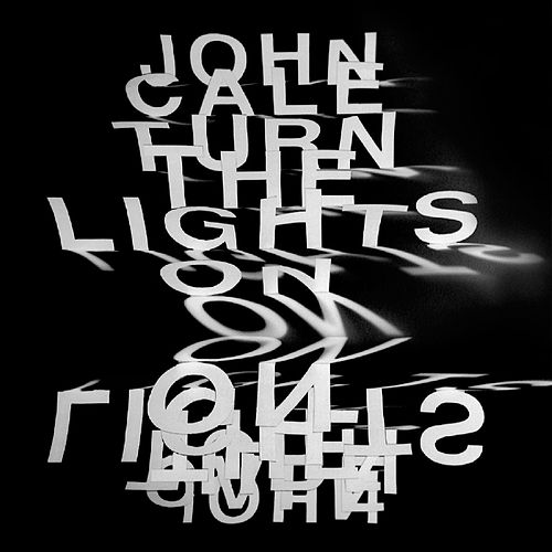 Play & Download Turn The Lights On by John Cale   Napster