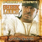 After Taxes by Sheek Louch