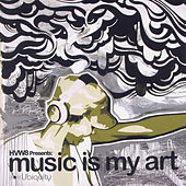 Play & Download Hvw8: Music Is My Art by Various Artists | Napster