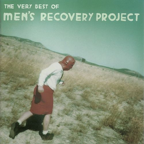 Play & Download The Very Best of Men's Recovery Project by Men's Recovery Project | Napster