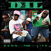 Play & Download Down For Life by D4L | Napster
