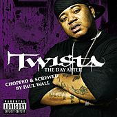 Play & Download The Day After (Chopped & Screwed) by Twista | Napster