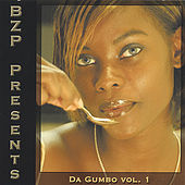 Play & Download BZP Presents...Da Gumbo Vol.1 by Various Artists | Napster