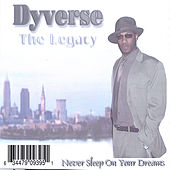 Play & Download The Legacy by Dyverse | Napster