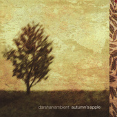 Play & Download Autumn's Apple by Darshan Ambient | Napster