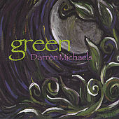 Green by Darren Michaels