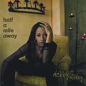Half A Mile Away by Debby Holiday