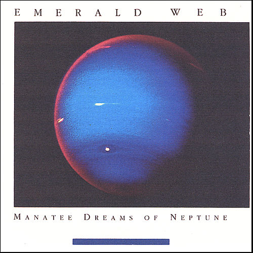 Play & Download Manatee Dreams of Neptune by Emerald Web | Napster