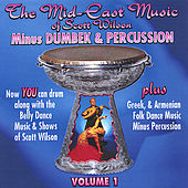 Mid-east Belly Dance Music MINUS DRUM by Scott Wilson