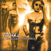 Here Lies Tinkerbell by Emiko