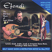 Efendi the Mid-east Music of Scott Wilson by Scott Wilson