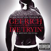 Play & Download Get Rich Or Die Tryin': The Original Motion Picture Soundtrack by Various Artists | Napster