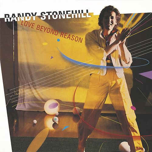 Play & Download Love Beyond Reason by Randy Stonehill | Napster