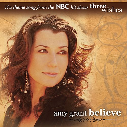 Play & Download Believe by Amy Grant | Napster