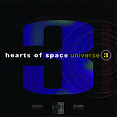 Hearts Of Space: Universe 3 by Various Artists