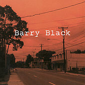 Play & Download Barry Black by Barry Black | Napster
