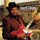 Play & Download Them Update Blues by Lowell Fulson | Napster